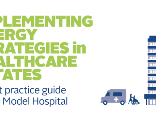 Implementing Energy Strategies in Healthcare Estates. A Best Practice Guide to the Model Hospital